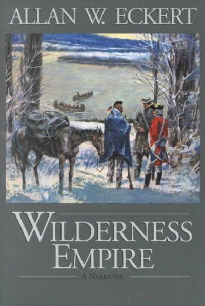Wilderness Empire: A Narrative (Paperback)