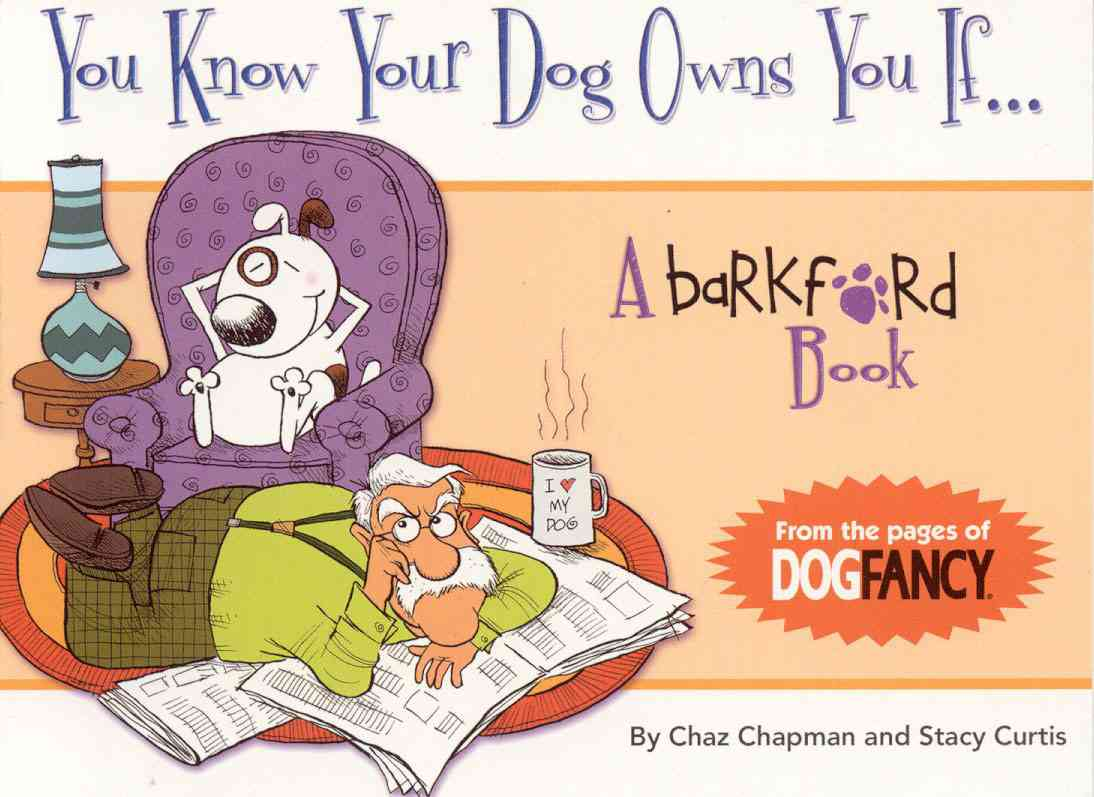 You Know Your Dog Owns You If (Paperback)