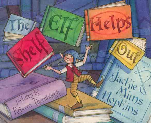 The Shelf Elf Helps Out (Hardcover)