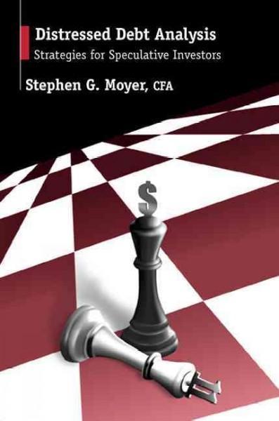 Distressed Debt Analysis: Strategies for Speculative Investors (Hardcover)