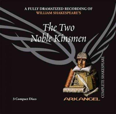 The Two Noble Kinsmen (CD-Audio)