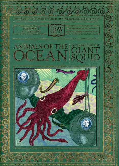 Animals of the Ocean, in Particular the Giant Squid (Hardcover)