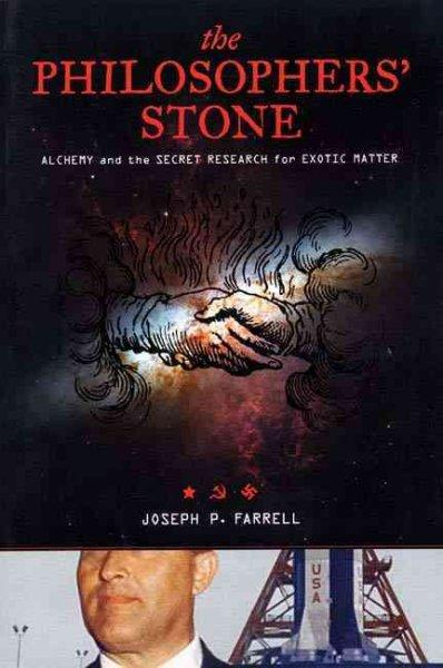 The Philosophers' Stone: Alchemy and the Secret Research for Exotic Matter (Paperback)