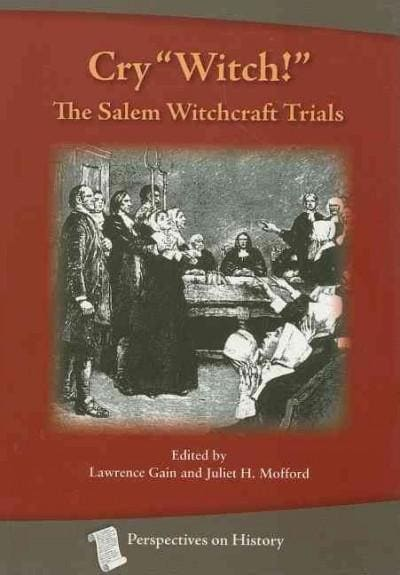 """Cry """"Witch"""": The Salem Witchcraft Trials (Paperback)"""