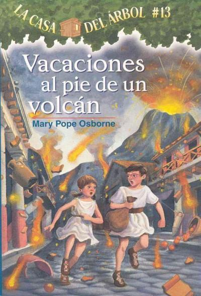 Vacaciones Al Pie De Un Volcan / Vacation Under the Volcano (Paperback)