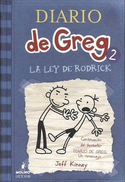 LA LEY DE RODRICK /RODRICK RULES: Diario De Greg La Ley De Rodrick (Hardcover)