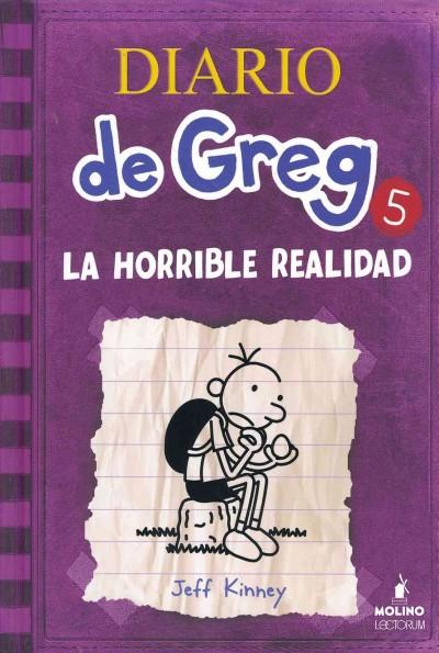 Diario de Greg: La Horrible Realidad (Hardcover)