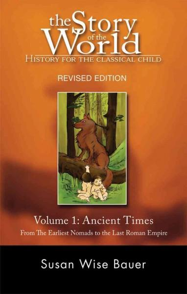 Ancient Times: From the Earliest Nomads to the Last Roman Emperor (Paperback)
