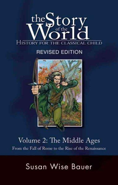 The Middle Ages: From the Fall of Rome to the Rise of the Renaissance (Paperback)
