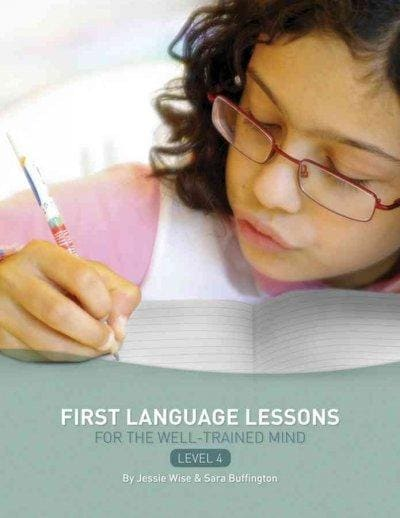 First Language Lessons for the Well-Trained Mind: Level 4 (Paperback)