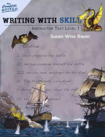 Writing With Skill, Level One Instructor Text (Paperback)