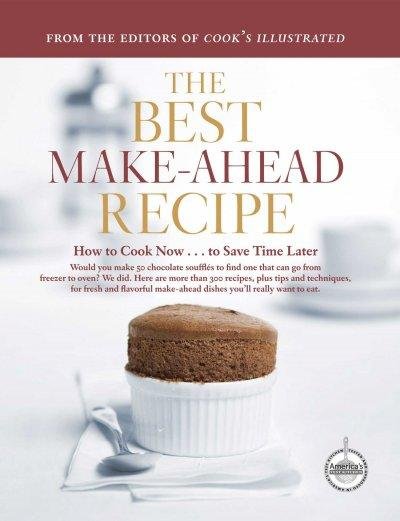 The Best Make-Ahead Recipe (Hardcover)