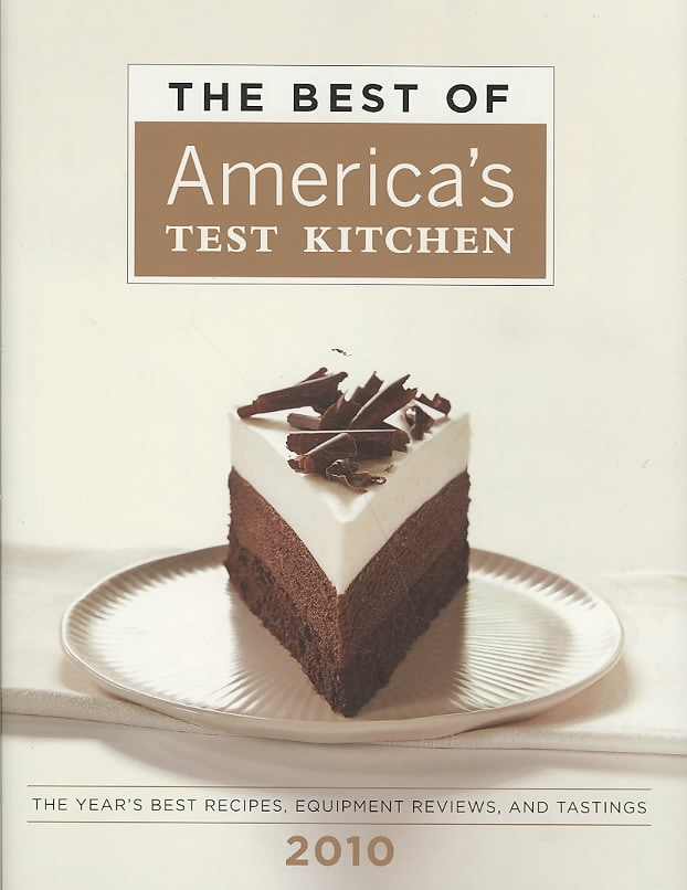 The Best of America's Test Kitchen 2010: The Year's Best Recipes, Equipment Reviews, and Tastings (Hardcover)