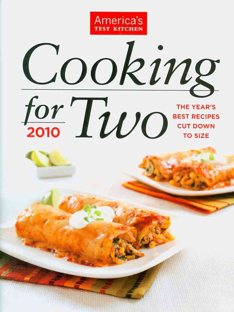 Cooking for Two 2010: The Year's Best Recipes Cut Down to Size (Hardcover)
