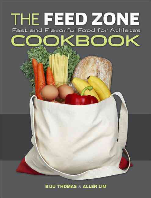 The Feed Zone Cookbook: Fast and Flavorful Food for Athletes (Hardcover) - Thumbnail 0