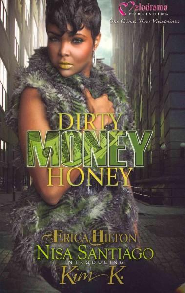 Dirty Money Honey (Paperback)