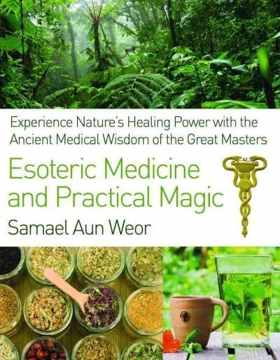 Esoteric Medicine and Practical Magic (Paperback)