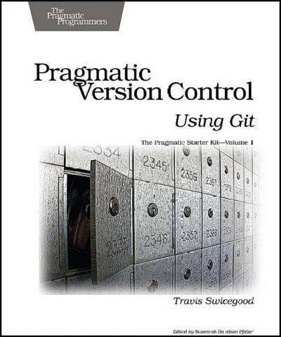 Pragmatic Version Control Using Git (Paperback)
