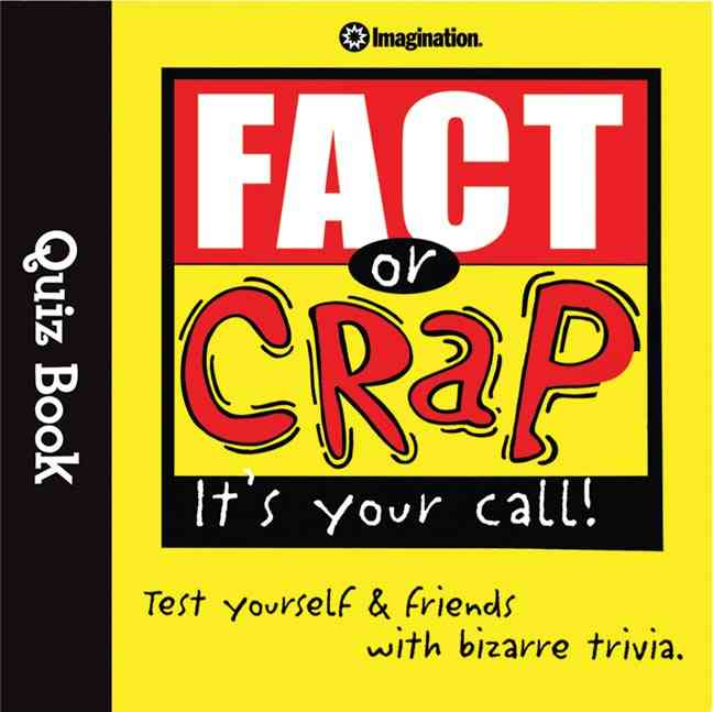 Fact or Crap: It's Your Call! (Paperback)