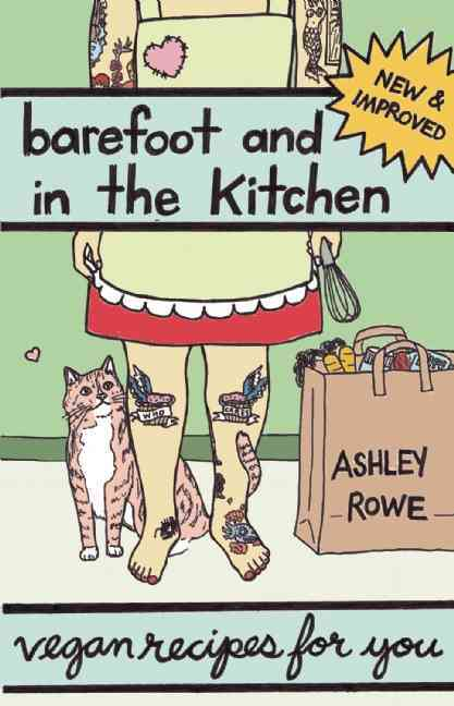 Barefoot and in the Kitchen: Vegan Recipes for You (Paperback)