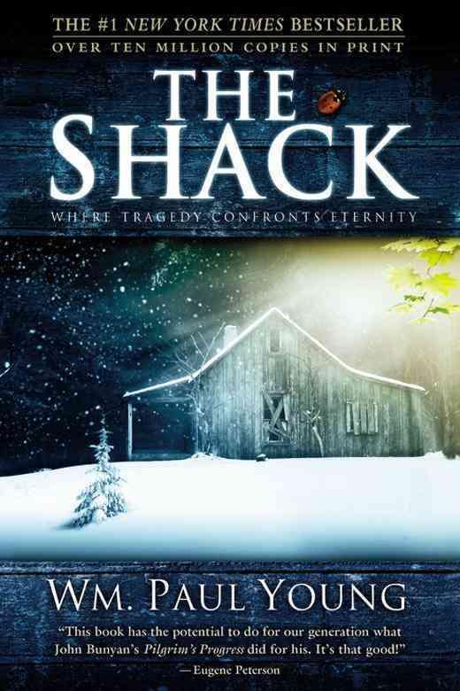 La cabana / The Shack: Donde la tragedia se encuentra con la eternidad / Where Tragedy Confronts Eternity (Paperback)