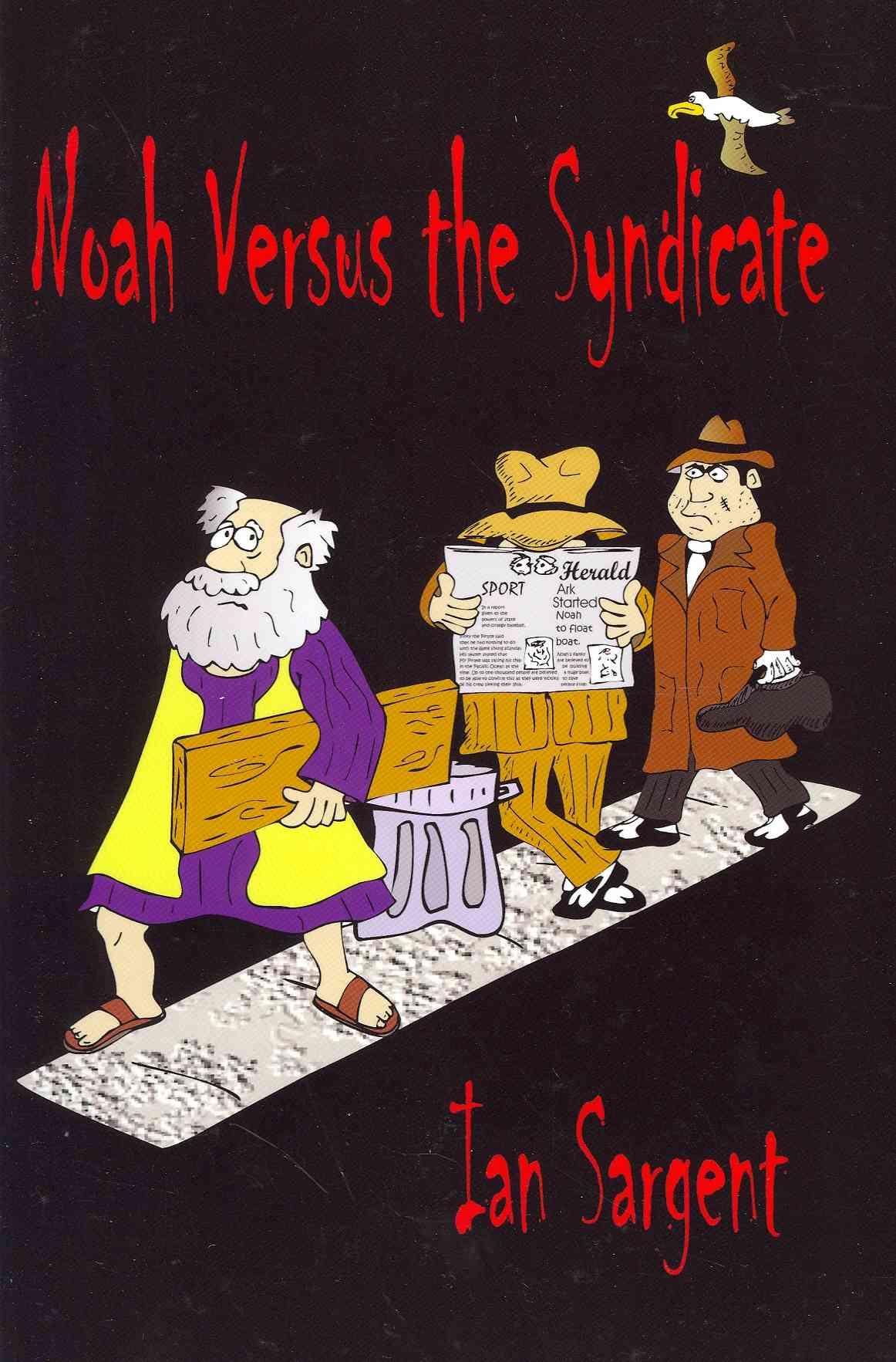 Noah Versus the Syndicate (Paperback)