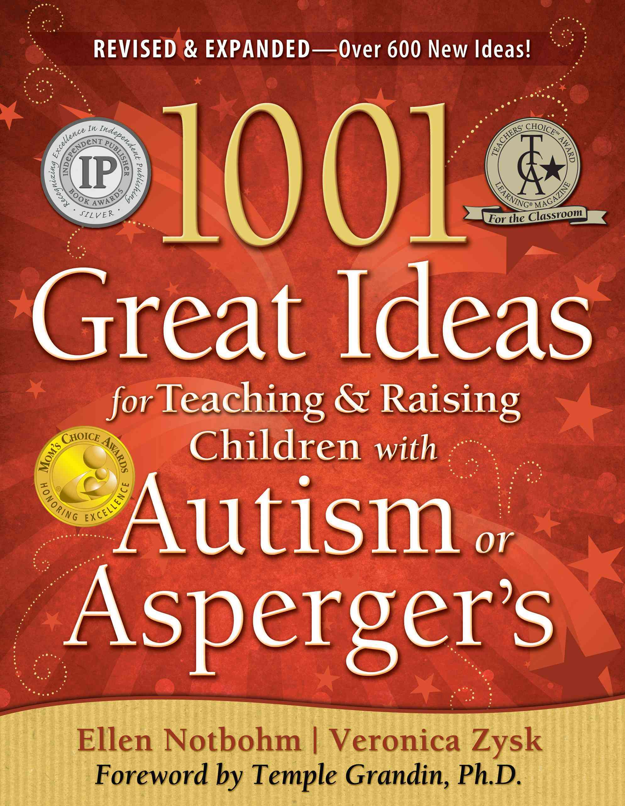 1001 Great Ideas for Teaching & Raising Children With Autism or Asperger's (Paperback)
