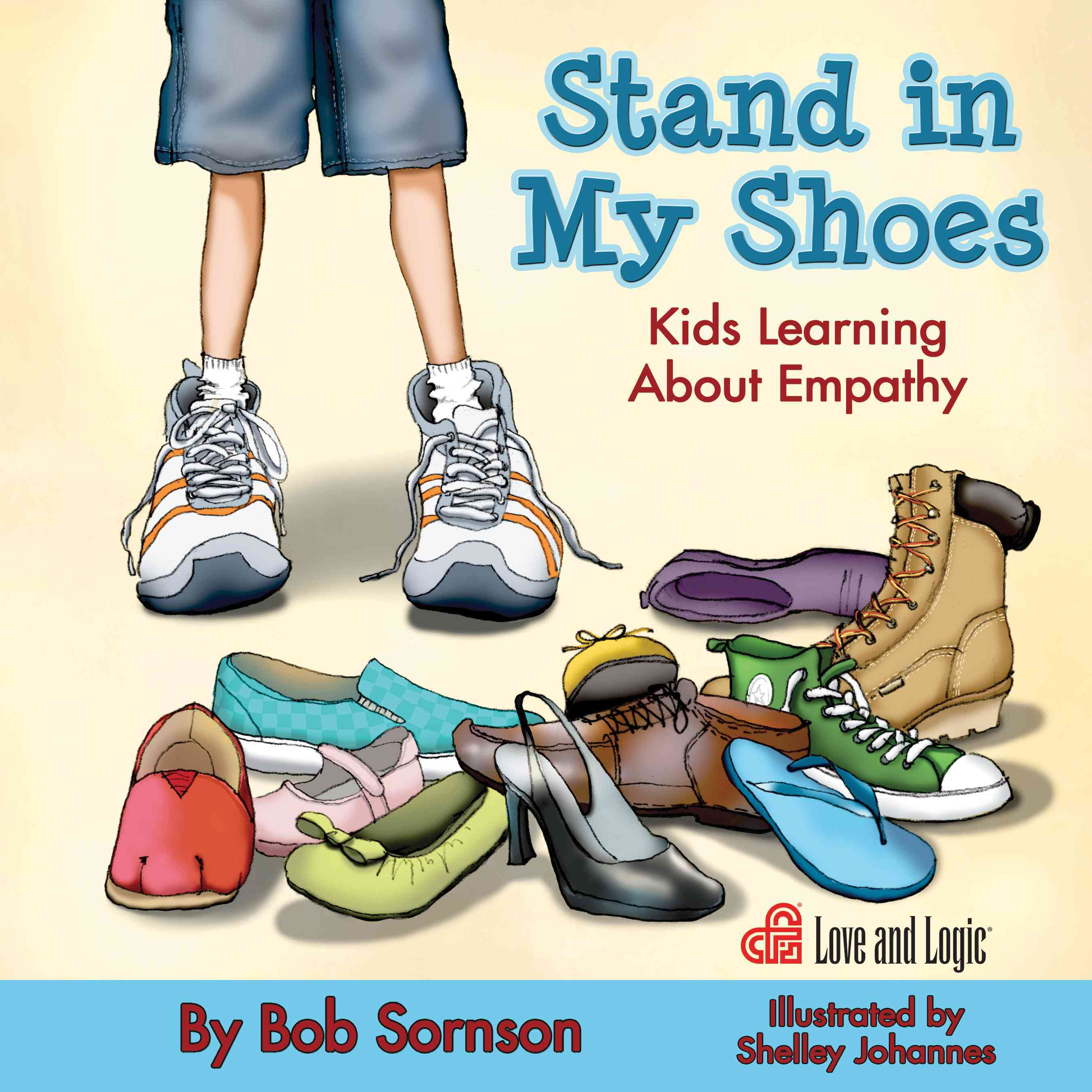 Stand in My Shoes: Kids Learning About Empathy (Paperback)