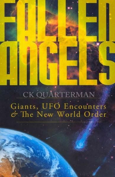 Fallen Angels: Giants, UFO Encounters & The New World Order (Paperback)