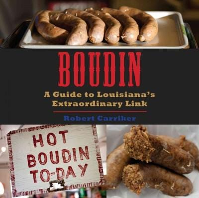 Boudin: A Guide to Louisiana's Extraordinary Link (Paperback)