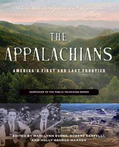 The Appalachians: America's First and Last Frontier (Paperback)