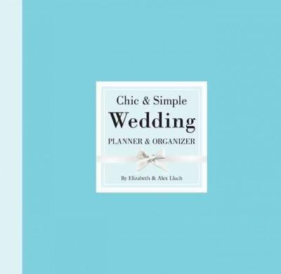Chic & Simple Wedding Planner & Organizer (Hardcover)
