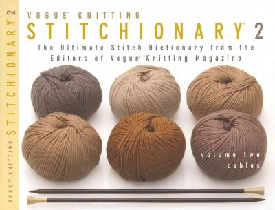 Vogue Knitting Stitchionary: Cables (Paperback)