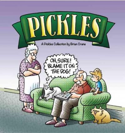 Oh, Sure! Blame It on the Dog!: A Pickles Collection (Paperback)