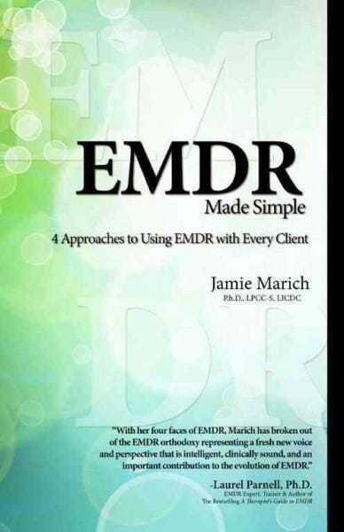 EMDR Made Simple: 4 Approaches to Using EMDR with Every Client (Paperback)