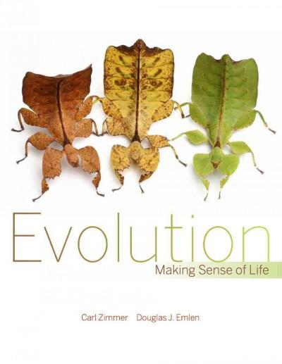 Evolution: Making Sense of Life (Hardcover)