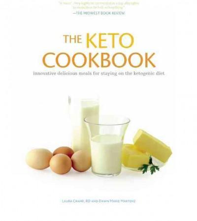 The Keto Cookbook: Innovative Delicious Meals for Staying on the Ketogenic Diet (Paperback)