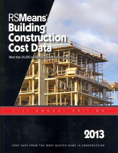 RSMeans Building Construction Cost Data 2013 (Paperback)