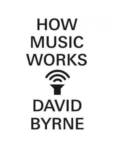 How Music Works (Hardcover)