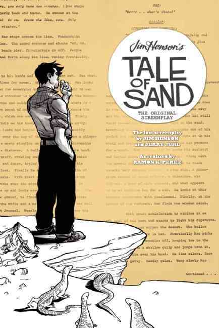 Jim Henson's Tale of Sand: The Original Screenplay (Paperback)