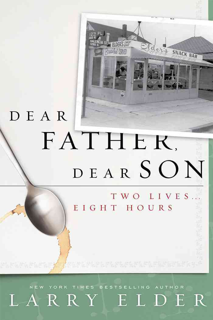 Dear Father, Dear Son: Two Lives... Eight Hours (Hardcover)