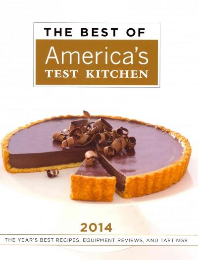 The Best of America's Test Kitchen 2014: The Year's Best Recipes, Equipment Reviews, and Tastings (Hardcover)