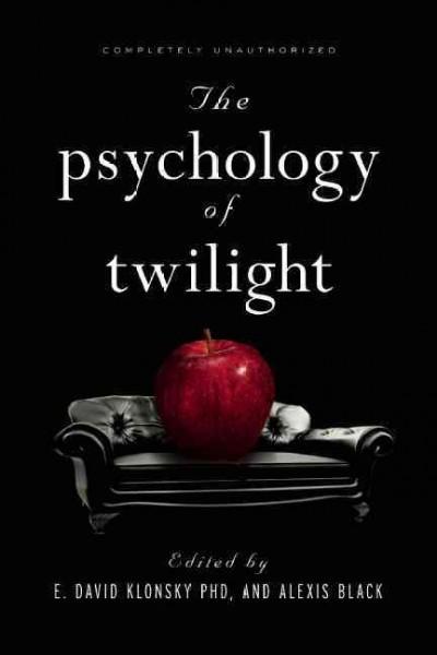 The Psychology of Twilight (Paperback)