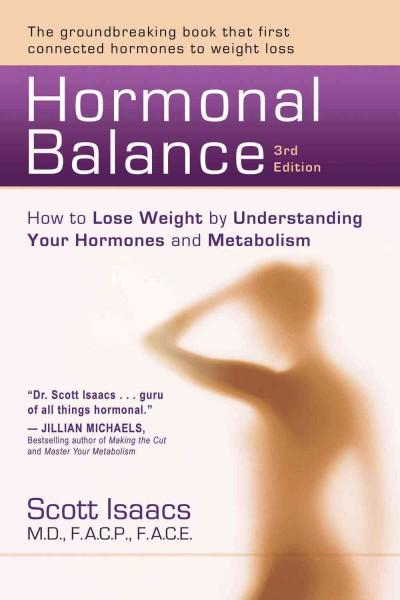 Hormonal Balance: How to Lose Weight by Understanding Your Hormones and Metabolism (Paperback)