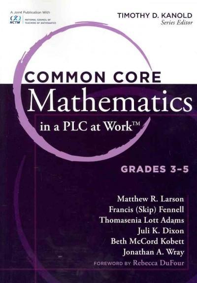 Common Core Mathematics in a PLC at Work: Grades 3 - 5 (Paperback)