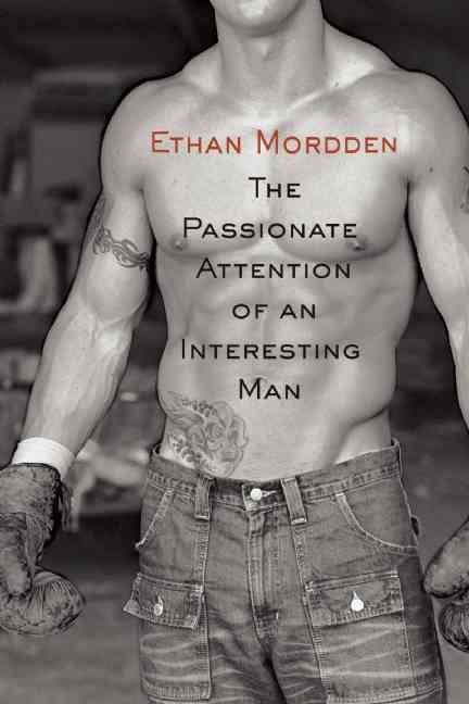 The Passionate Attention of an Interesting Man (Paperback)