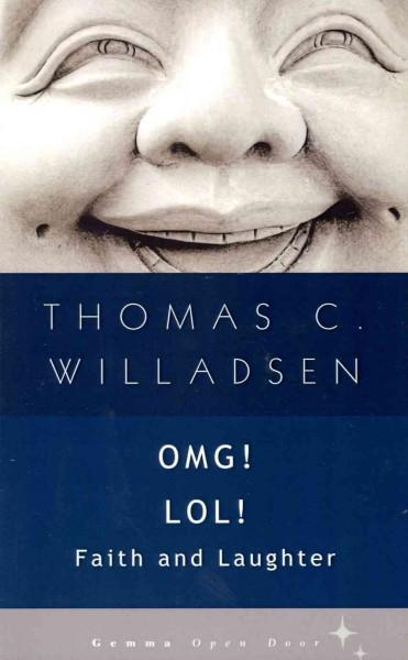 OMG! LOL!: Faith and Laughter (Paperback)