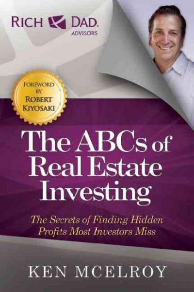 The ABCs of Real Estate Investing: The Secrets of Finding Hidden Profits Most Investors Miss (Paperback)