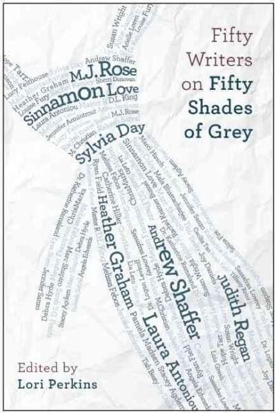 Fifty Writers on Fifty Shades of Grey (Paperback)