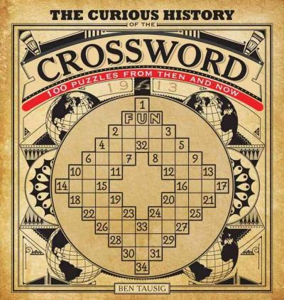 The Curious History of the Crossword (Paperback)